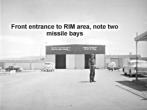 Front Entrance to RIM Area, RIM's Two Missile Bays